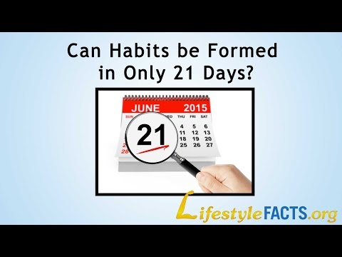 Can Habits Be Formed In Only 21 Days?