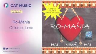 Download Ro-Mania - Of lume, lume