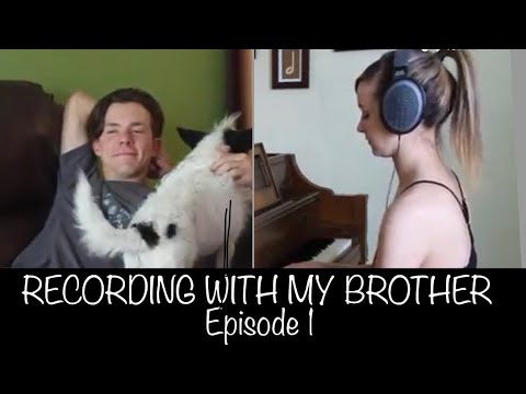 Recording With My Brother Episode 1 (plus some cool news!) - You've Got A Friend In Me - Toy Story