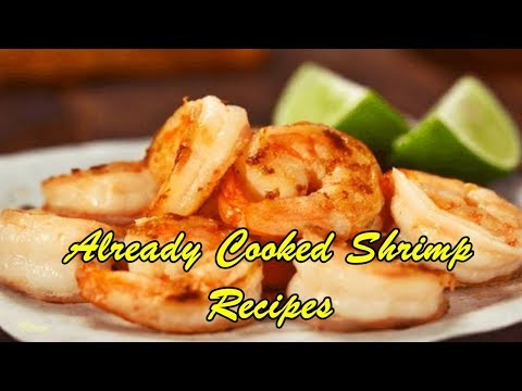 Already Cooked Shrimp Recipes