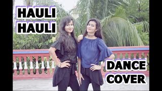Hauli Hauli  De De Pyaar De  Neha Kakkar  Garry Sandhu  Aanya  Khushi Dance Cover