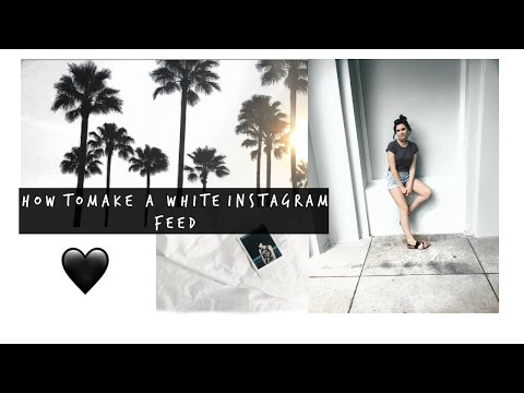 HOW TO MAKE A WHITE INSTAGRAM THEME // ISABELLE ADAMS