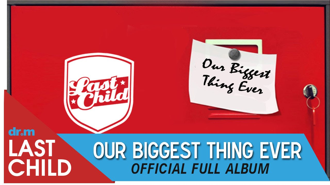 Download Last Child Full Album Our Biggest Thing Ever #OBTE (OFFICIAL VIDEO) MP3 Gratis