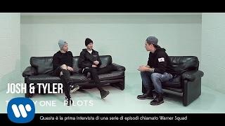 #WarnerSquad - Twenty One Pilots interviewed by Benji (Benji & Fede)