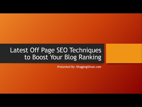 Latest Off Page SEO Techniques to Boost Your Blog Ranking