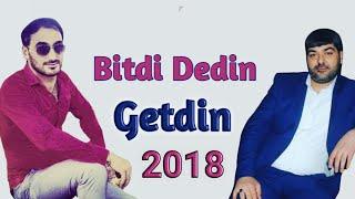Murad Agdamli ft Elsen Selimov - Bitdi Dedin Getdin 2018