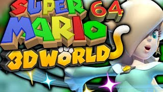 Super Mario 64 3D WORLD! ROSALINA TIME!