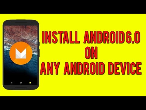Install Android 6.0 (Marshmallow) on any Android Device!
