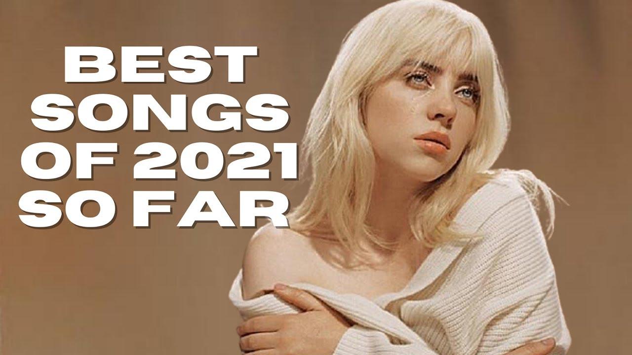 Download Best songs of 2021 So Far - Hit Songs May 2021! MP3 Gratis