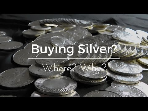 Where do you buy Silver? Why?