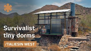 Survivalist tiny dorms at Frank Lloyd Wright