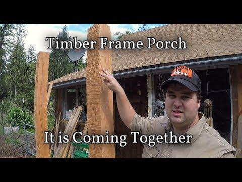 Timber Frame Porch Part 2