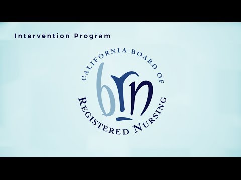 California Board of Registered Nursing - Intervention Program