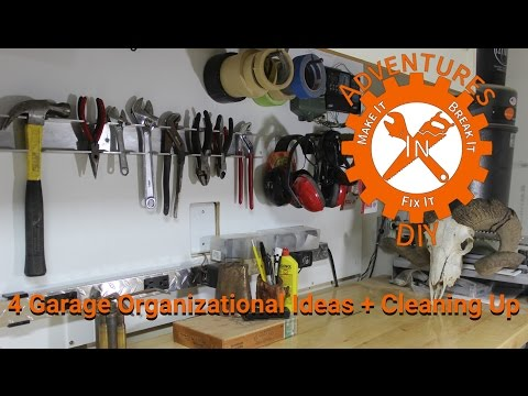 4 Garage Organizational Ideas Plus Clean Up