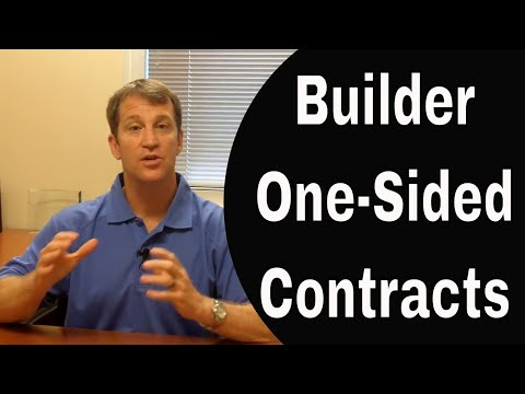 Why Are New Home Builder Contract So One Sided?