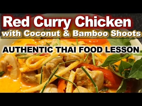 Authentic Thai Recipe for Kaeng Nor Mai Ga Tee | แกงหน่อไม้กะทิ | Red Curry with Bamboo Shoots