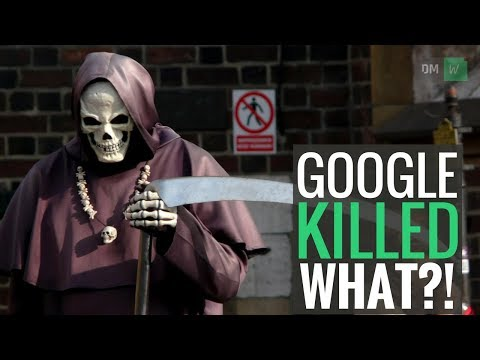 Google Has Killed WHAT?! - DMW #40