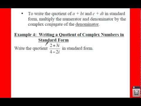 PC: 2.4 Notes: Example 4 - Writing a Quotient of Complex Numbers in Standard Form