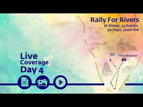 Rally for Rivers - Day 4 - Tiruchirappalli | Sadhguru