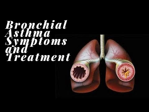 BRONCHIAL ASTHMA SYMPTOMS AND TREATMENT