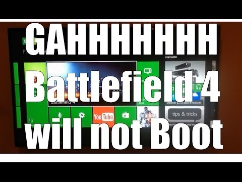 Xbox One Battlefield 4 won't boot up