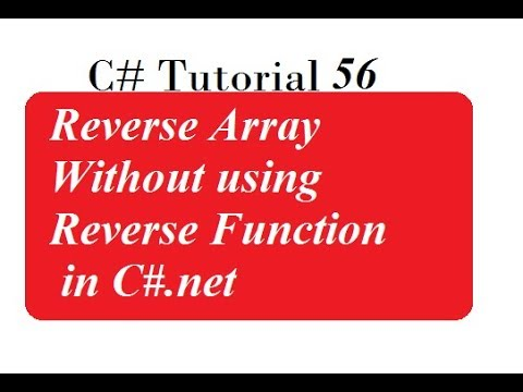 C# Programming - 34 | Reverse Array Without using Reverse Function