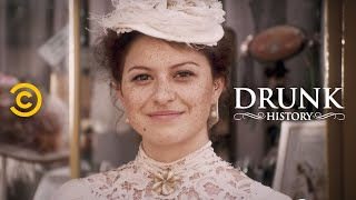 Drunk History - It Girl Frances Cleveland
