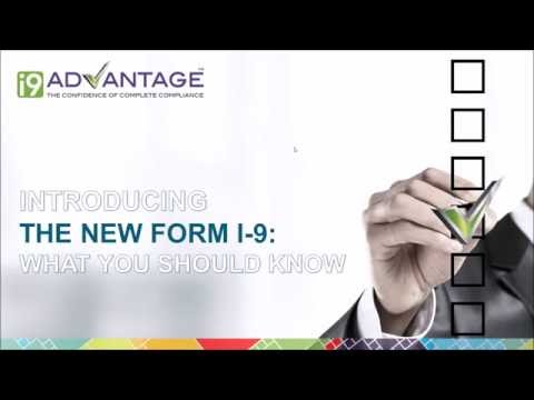 Introducing The New Form I-9:  What You Should Know - USCIS- I-9 Advantage