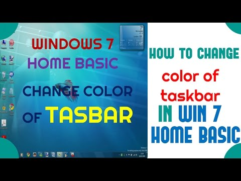 How To Change the color of taskbar in Windows 7 Home Basic- The How-To Expert