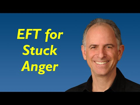 EFT for Releasing Stuck Anger (with an Ex or Anyone Who's Wronged You)
