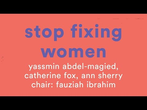 Stop Fixing Women Panel, All About Women 2017