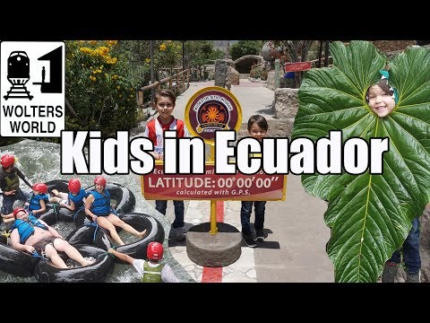 Visit Ecuador: Visiting Ecuador with Children