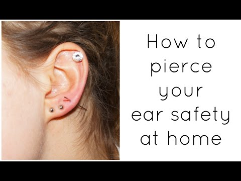 HOW TO PIERCE YOUR EAR SAFELY - at home