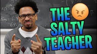 THE SALTY TEACHER