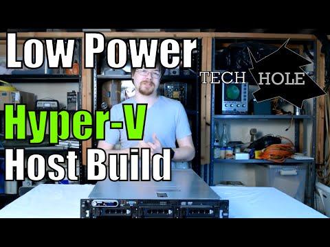 Low-power, low-cost Hyper-V Host Build