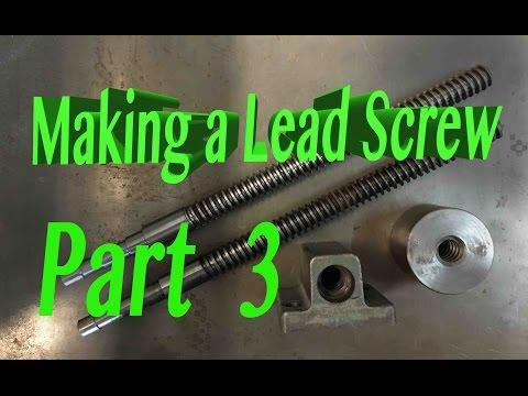 Lead screw Part 3