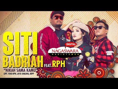Siti Badriah Nikah Sama Kamu (feat. RPH)