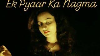 Ek Pyaar Ka Nagma Cover  Cover Song   Soumee   Lata ji