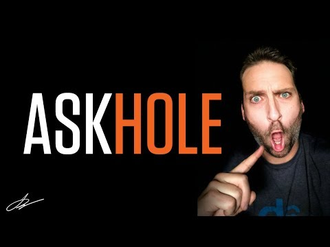 IS YOUR ADVERTISING AGENCY BUSINESS AN ASK HOLE?