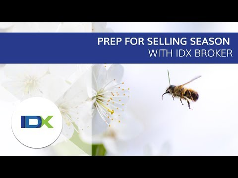 Prep for Selling Season With IDX Broker