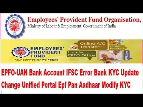 EPFO-UAN Bank Account IFSC Error Bank KYC Update Change Unified Portal Epf Pan Aadhaar Modify KYC