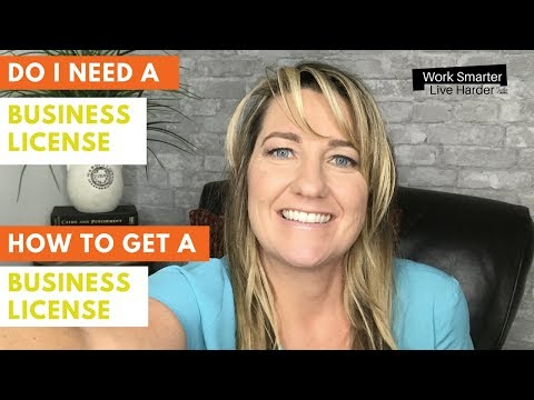 Do I need a Business License? - How to get a Business License