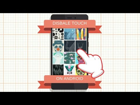 How to Disable Touch Screen on Android Phone