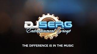 Dj Serg Entertainment Sizzle Reel Oct 17