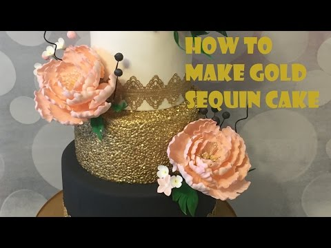 How to make Gold sequin cake