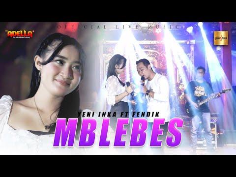 Download Lagu Yeni Inka Mblebes Mp3