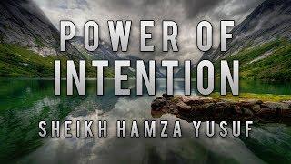 [Funny Story] Sheikh Hamza Yusuf   Power of Intention