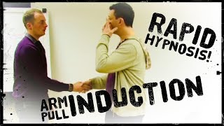 Hypnosis Induction | Arm Pull Induction | Rapid 'Induction' | No 'Trance Hypnotism