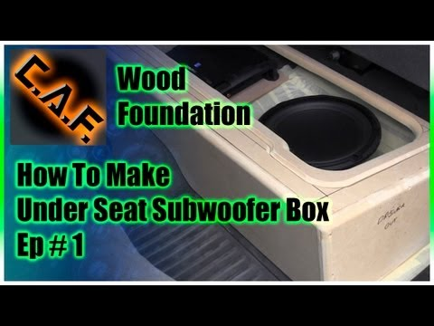 Under Seat Subwoofer Box Enclosure - Video 1 Wood Foundation
