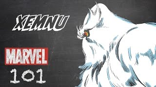 Xemnu – Marvel 101 – Monsters Unleashed